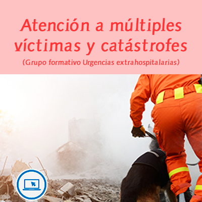 2018 11 atencion a multiples victimas y catastrofes400x400